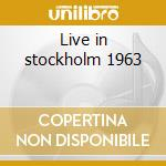 Live in stockholm 1963 cd musicale di John Coltrane