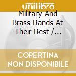 Military & brass bands cd musicale di Artisti Vari
