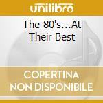 The '80's cd musicale di Artisti Vari