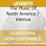North america cd musicale di The music of