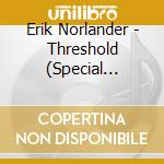 THRESHOLD                                 cd musicale di Erik Norlander