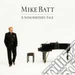 Mike Batt - A Songwriter's Tale cd musicale di Mike Batt