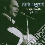 Merle Haggard - Fightin' Side Of Me: 15#1 Hit cd musicale di Merle Haggard