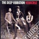 The Deep Vibration - Veracruz cd musicale di DEEP VIBRATION