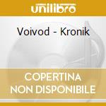 Kronik cd musicale di Voivod
