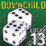 Lucky 13 cd musicale di Downchild