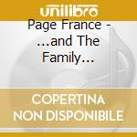 CD - PAGE FRANCE - ...AND THE FAMILY TELEPHONE cd musicale di France Page