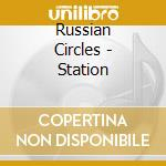 STATION                                   cd musicale di Circles Russian