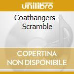 SCRAMBLE                                  cd musicale di COATHANGERS