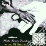 PLASTIC SURGERY DISASTERS cd musicale di Kennedys Dead
