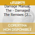Damaged the remixes cd musicale