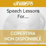 Speech lessons for dumb cd musicale