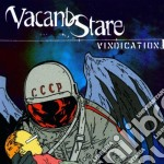 Vacant Stare - Vindication cd musicale
