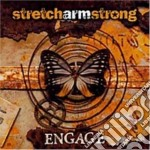 Engage cd musicale di Stretch arm strong