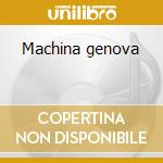 Machina genova cd musicale