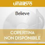Believe cd musicale