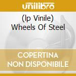 (LP VINILE) WHEELS OF STEEL lp vinile di SAXON