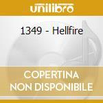 HELLFIRE                                  cd musicale di 1349