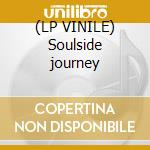 (LP VINILE) Soulside journey lp vinile