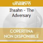 THE ADVERSARY cd musicale di IHSAHN