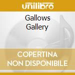 GALLOWS GALLERY                           cd musicale di SIGH