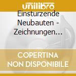 Drawnings of patient ot cd musicale di Neubauten Einstuerzende