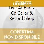 LIVE AT BART'S CD CELLAR & RECORD SHOP    cd musicale di SUPERSUCKERS
