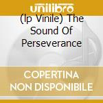 (LP VINILE) THE SOUND OF PERSEVERANCE                 lp vinile di DEATH