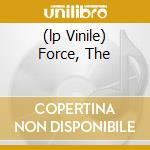 (LP VINILE) FORCE, THE                                lp vinile di ONSLAUGHT