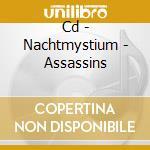 CD - NACHTMYSTIUM         - ASSASSINS cd musicale di NACHTMYSTIUM