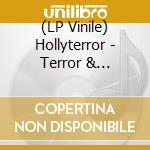 (LP VINILE) TERROR AND SUBMISSION                     lp vinile di Terror Holy