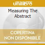 MEASURING THE ABSTRACT cd musicale di Function Terminal