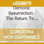 The return to darkness, the cd musicale di Resurrection Demonic