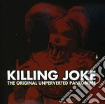 ORIGINAL UNPERVERTED PANTOMIME (CD + DVD) cd musicale di Joke Killing