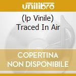 (LP VINILE) TRACED IN AIR                             lp vinile di CYNIC