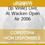 (LP VINILE) LIVE AT WACKEN OPEN AIR 2006              lp vinile di EMPEROR