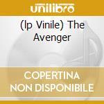 (LP VINILE) THE AVENGER                               lp vinile di Amarth Amon