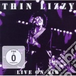 Thin Lizzy - Live On Air cd musicale di Lizzy Thin
