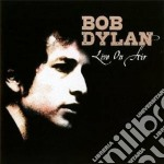 Live on air cd musicale di Bob Dylan