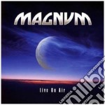 Live on air cd musicale di Magnum