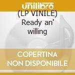 (LP VINILE) Ready an' willing lp vinile di WHITESNAKE