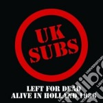 Left for dead alive in holland 1986 cd musicale di Subs Uk