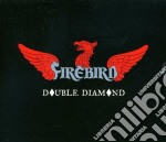 Double diamond cd musicale di FIREBIRD