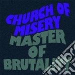 Master of brutality cd musicale di Church of misery