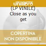 (LP VINILE) Close as you get lp vinile di Gary Moore