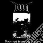 Doomed from the start cd musicale di Doom