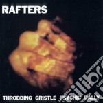 Rafters cd musicale di Gristle Throbbing
