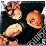 In your face cd musicale di Fishbone