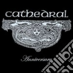 Anniversary cd musicale di Cathedral