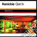 Get in cd musicale di Kenickie